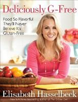 cover ov 'Deliciously G-Free' cookbook author Elisabeth Hasselbeck